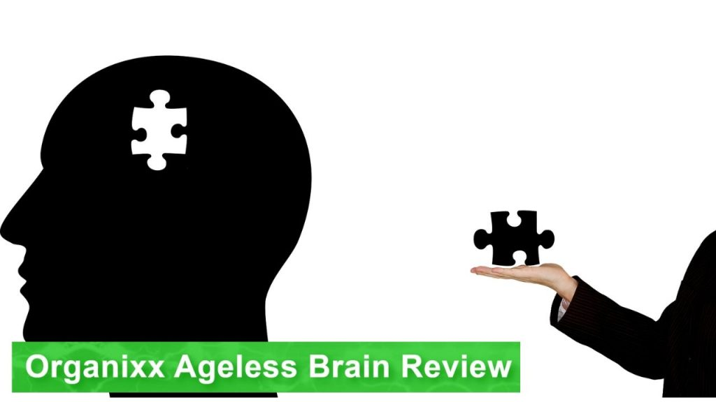 Organixx Ageless Brain Review